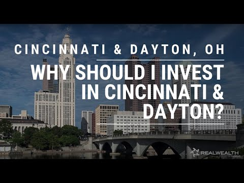 Why Invest in Cincinnati & Dayton Ohio Real Estate Markets?