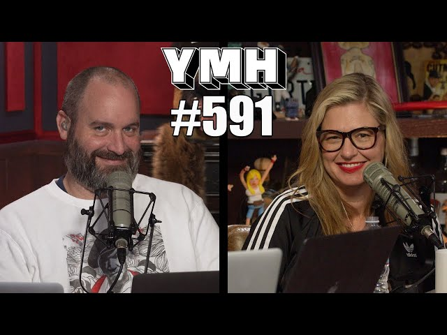 Your Mom's House Podcast - Ep. 591