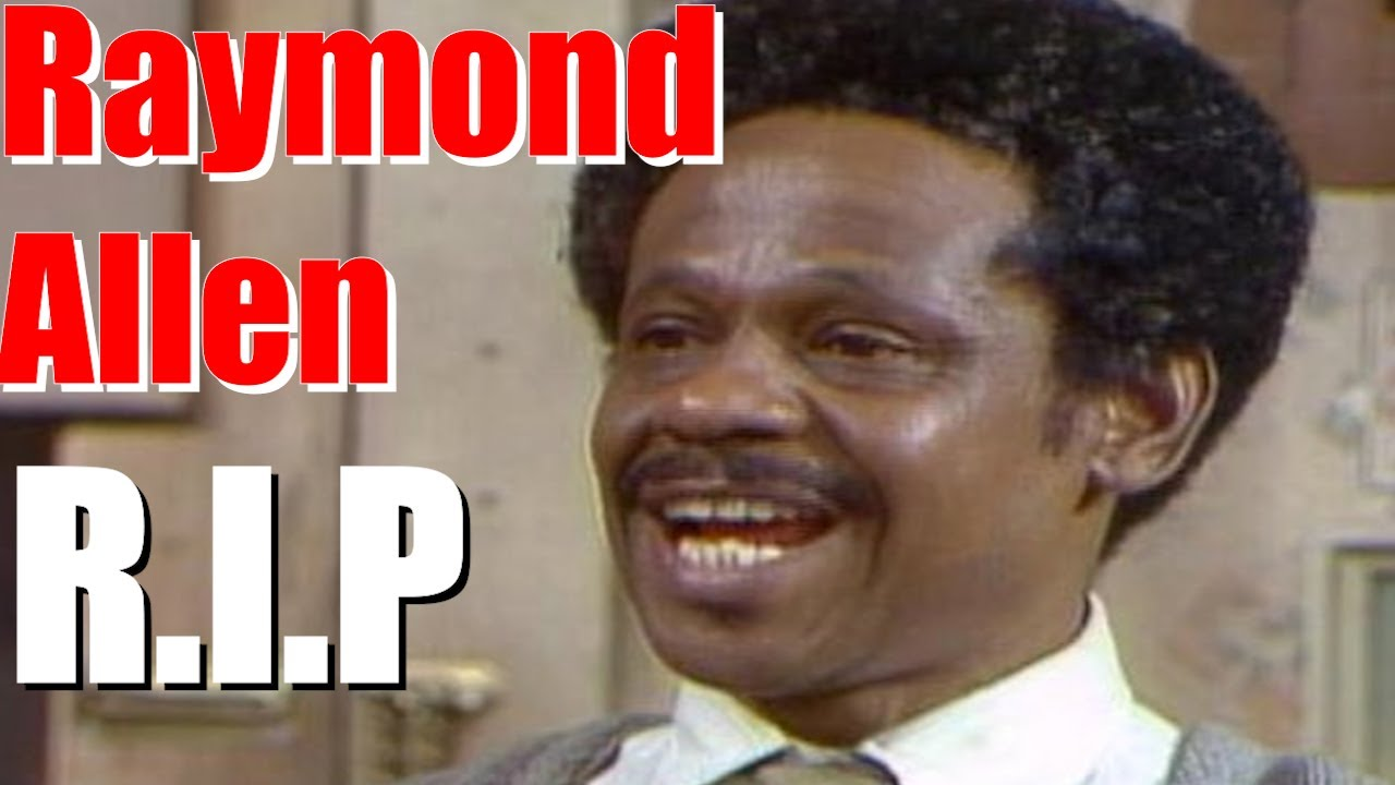 Raymond Allen Dies: 'Sanford And Son', 'Good Times' Actor Was 91