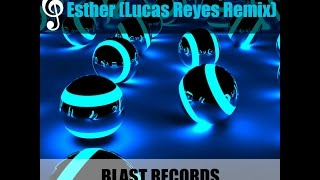 Afrojack - Esther (Lucas Reyes Remix)