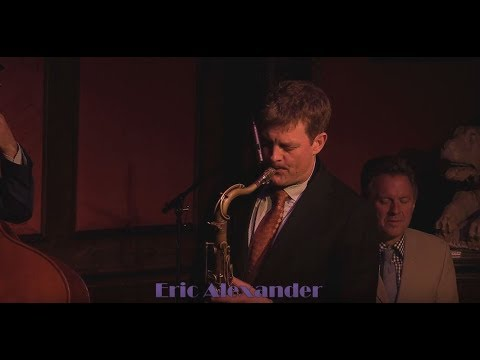 Eric Alexander  - Embraceable You