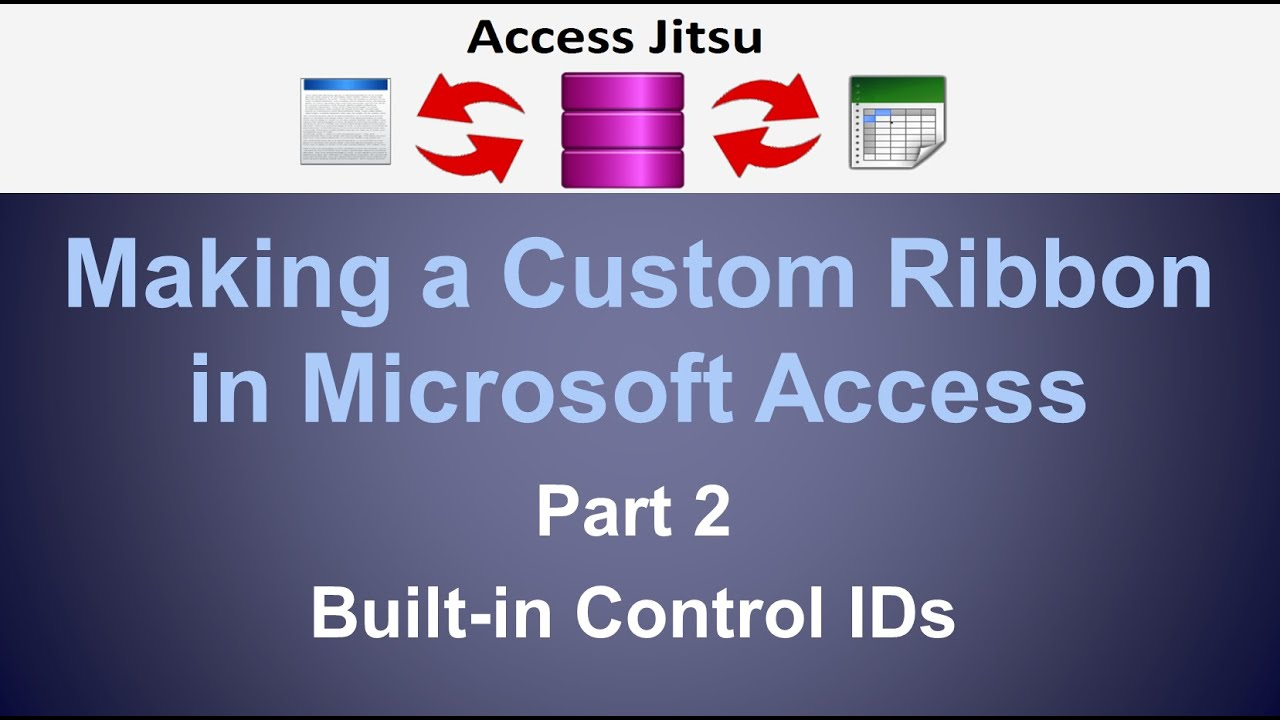 A Custom Ribbon for Access Applications – Access Jitsu