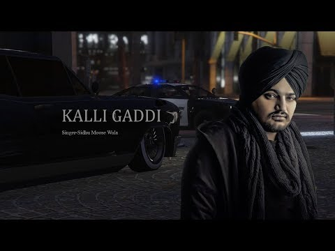 Kaali Gaddi Sidhu moose wala Full Video | Latest Punjabi Song 2018