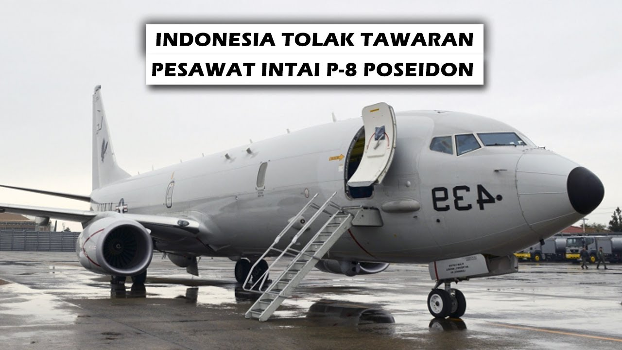 TERKINI !! INDONESIA TOLAK TAWARAN AMERIKA TAMPUNG PESAWAT INTAI P-8 POSEIDON