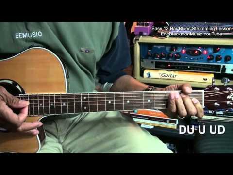 Learn EASY 12 Bar Blues Guitar Strumming Turnaround In 5 Minutes EricBlackmonMusicHD YouTube