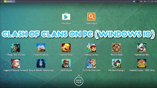 How to get Android on any Windows device ✔(CLASH OF CLANS WORKS!) (WORKING 2017!)