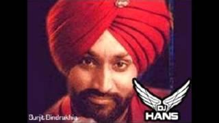 Akh Toonehari ||  Surjit Bhindrakhiya || Dj Hans || Dhol Mix || Audio Song Must Listen