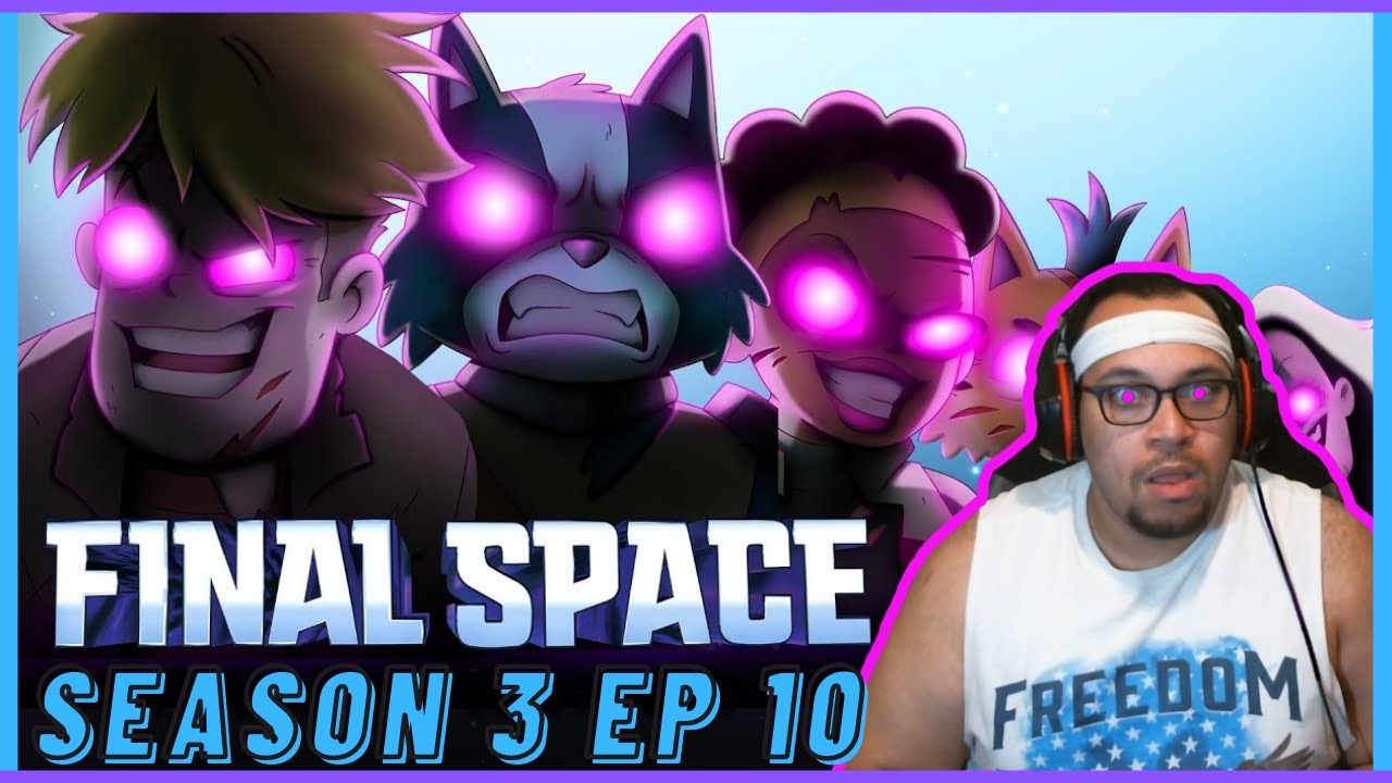 Download Final Space Season 3 Episode 10 (Weekly Reaction) - THIS EPISODE!! Season 3 is the best. FACTS!