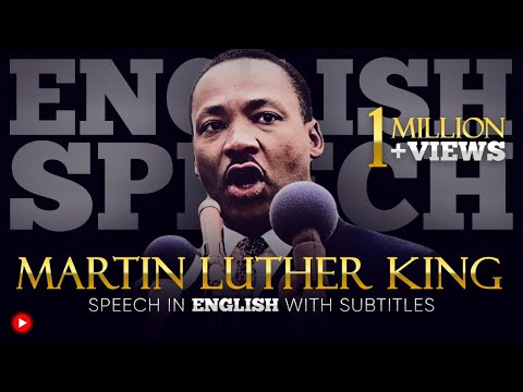 {SPEECH} MARTIN LUTHER KING - I HAVE A DREAM | with BIG SUBTITLES