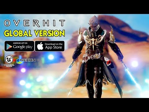 OVERHIT (NEXON) - GLOBAL VERSION GAMEPLAY (ANDROID/IOS)