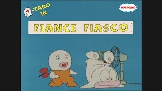 "Q-Taro In: Fiance Fiasco - Q-Taro (1985 English Fandub) - ""Doragang"""