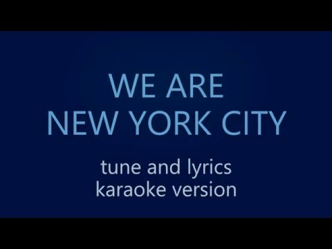 We Are New York City - Karaoke Version - Tune & Lyrics