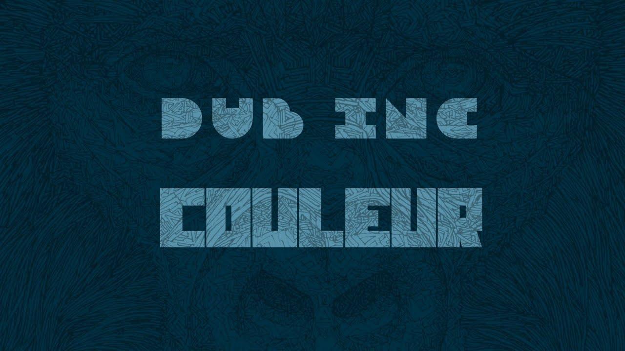 """Download DUB INC - Couleur (Lyrics Vidéo Official) - Album """"Millions"""""""