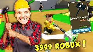 I HAVE 4000 ROBUX FOR this HAMMER EXPERIENCED !! | Roblox