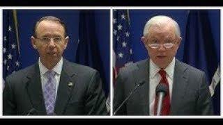 URGENT!! Jeff Sessions and Rod Rosenstein URGENT Press Briefing