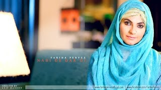 Nabi De Dar Di by Fariha Pervez