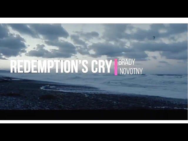 Brady Novotny - Redemption's Cry [Official Lyric Video]