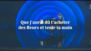 When I was your man - Traduction française (2)