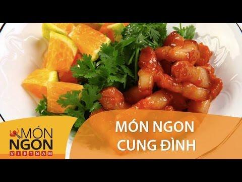 Chef Võ Quốc | Món Ngon Tiến Vua | Món Ngon Việt Nam