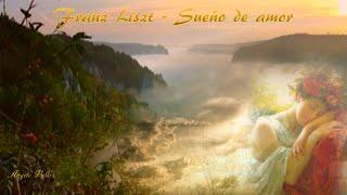 """Franz Liszt   """"Desiderata""""   Liebestraum Nr  3 As Dur op  62"""