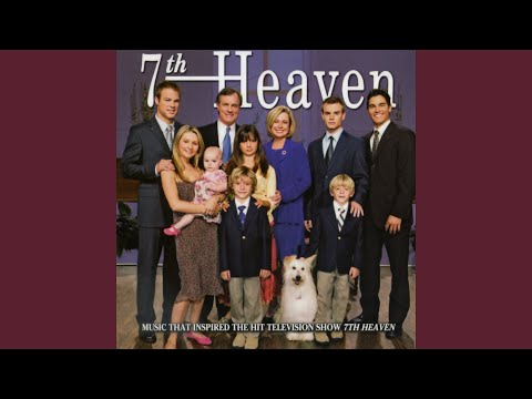 7th Heaven Main Title Theme