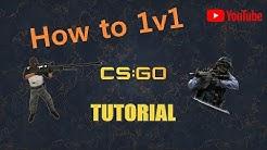 CS:GO Tutorial - How to Create a 1v1 Game!