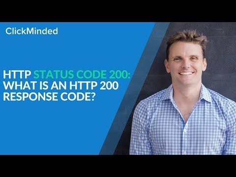 HTTP Status Code 200: What Is an HTTP 200 Response Code? (2018)