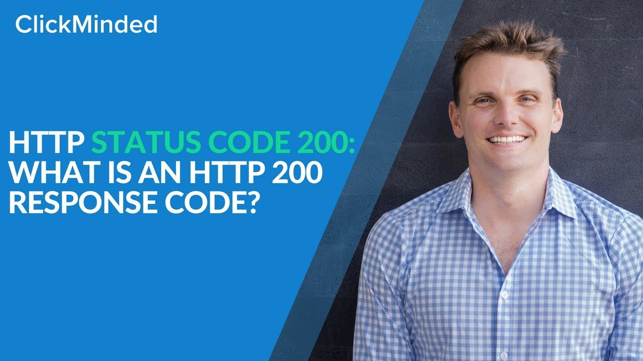 HTTP Status Code 200: What Is an HTTP 200 Response Code?