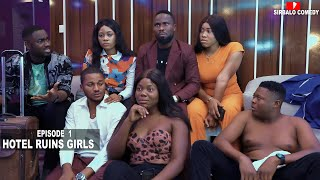 Download Sirbalo Clinic Comedy - HOTEL RUINS GIRLS - EPISODE 1