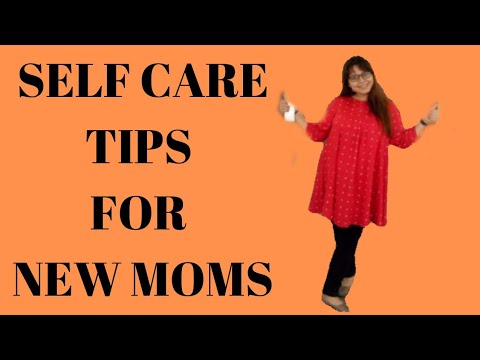 9 SELF CARE TIPS TO NEW MOMS. postpartum care for mom