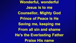 067 - Wonderful wonderful Jesus is to me - A&V