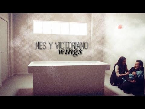 Inés y Victoriano | Wings
