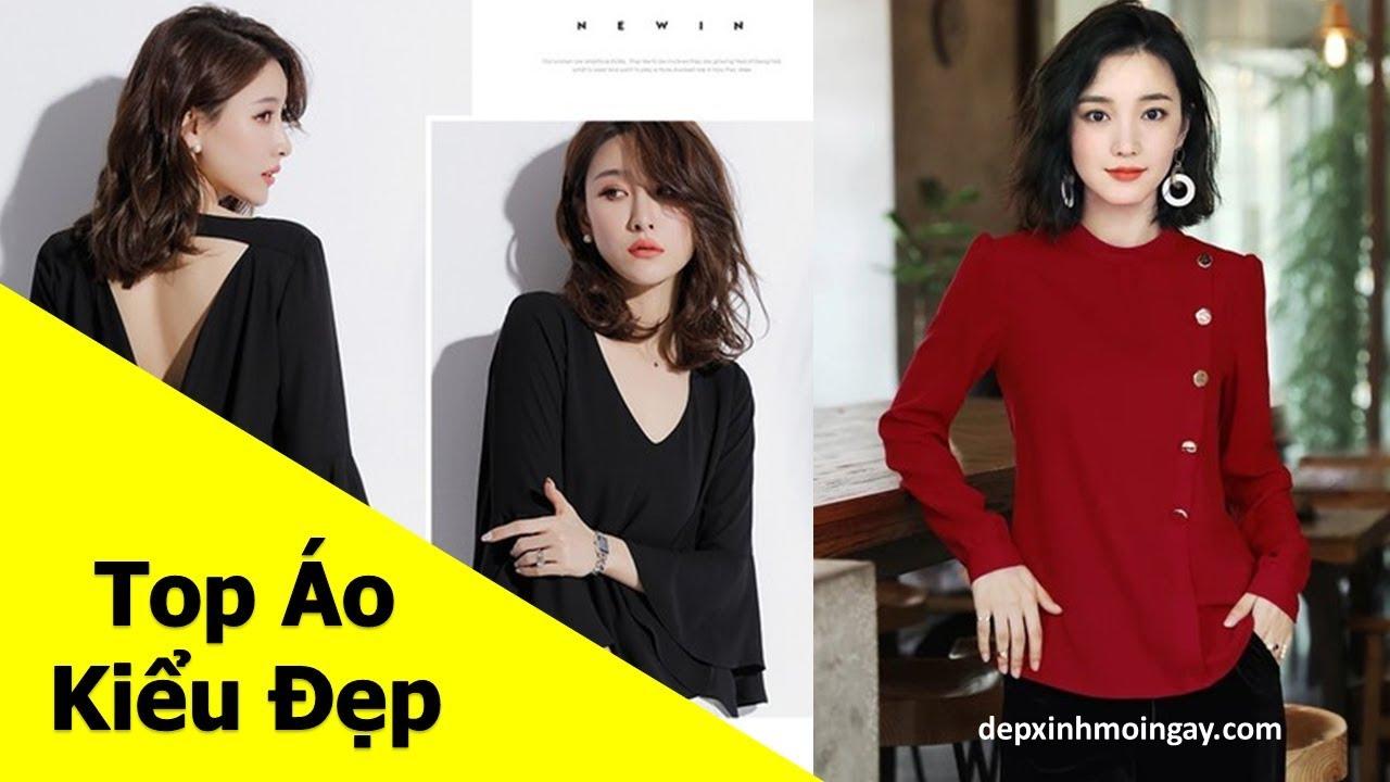 Top áo kiểu nữ đẹp | 50 áo kiểu đẹp lạ mới thời trang Phần 9