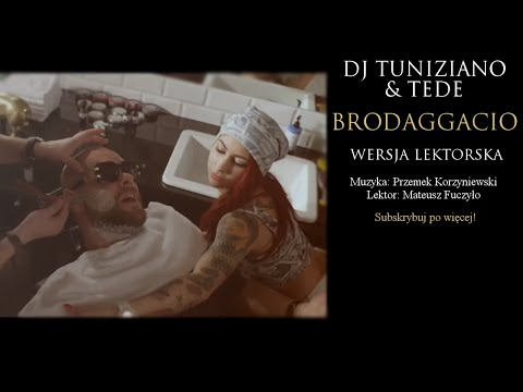 DJ TUNIZIANO & TEDE - BRODAGGACIO - WERSJA LEKTORSKA