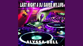 Last Night a DJ Saved My Life (Instrumental Mix)