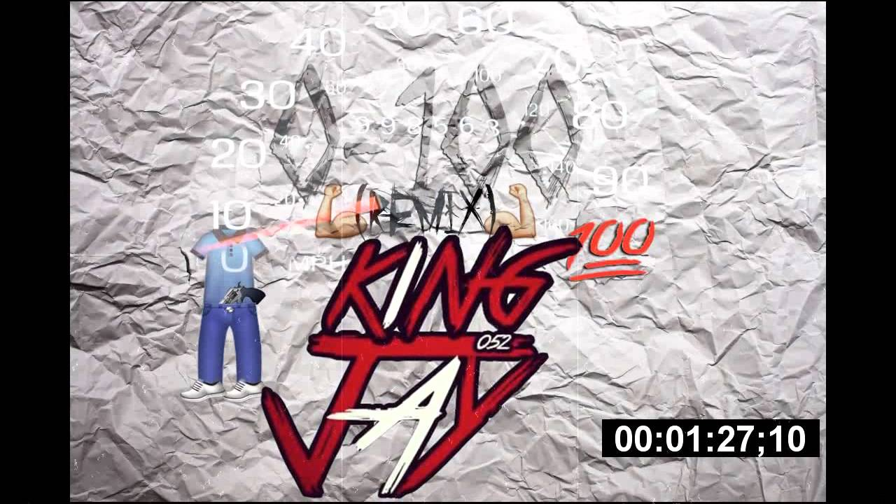 ♛King Jay♛ x 0 - 100 {Remix}
