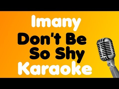 Imany - Don't Be So Shy - Karaoke