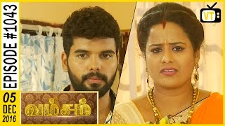 Vamsam - வம்சம் | Tamil Serial | Sun TV | Episode 1043 | 05/12/2016