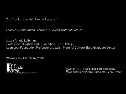 The Art of the Jewish Family, Lecture 1