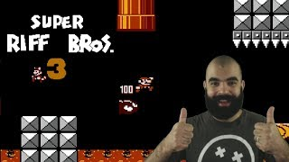 Super Riff Bros by Freakin HA [#1] | SMB3 Rom Hack | World 1