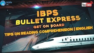 IBPS PO PRE 2017   Tips On Reading Comprehension   English   Online Coaching for SBI IBPS Bank PO