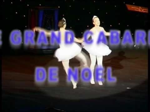 VIDEO SPECTACLE LE GRAND CABARET DE NOEL PALAIS DES SPORTS DE MARSEILLE 2006