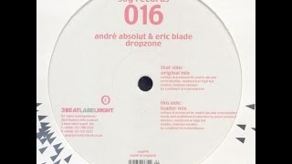 Andre Absolut & Eric Blade – Dropzone (Loader Mix)