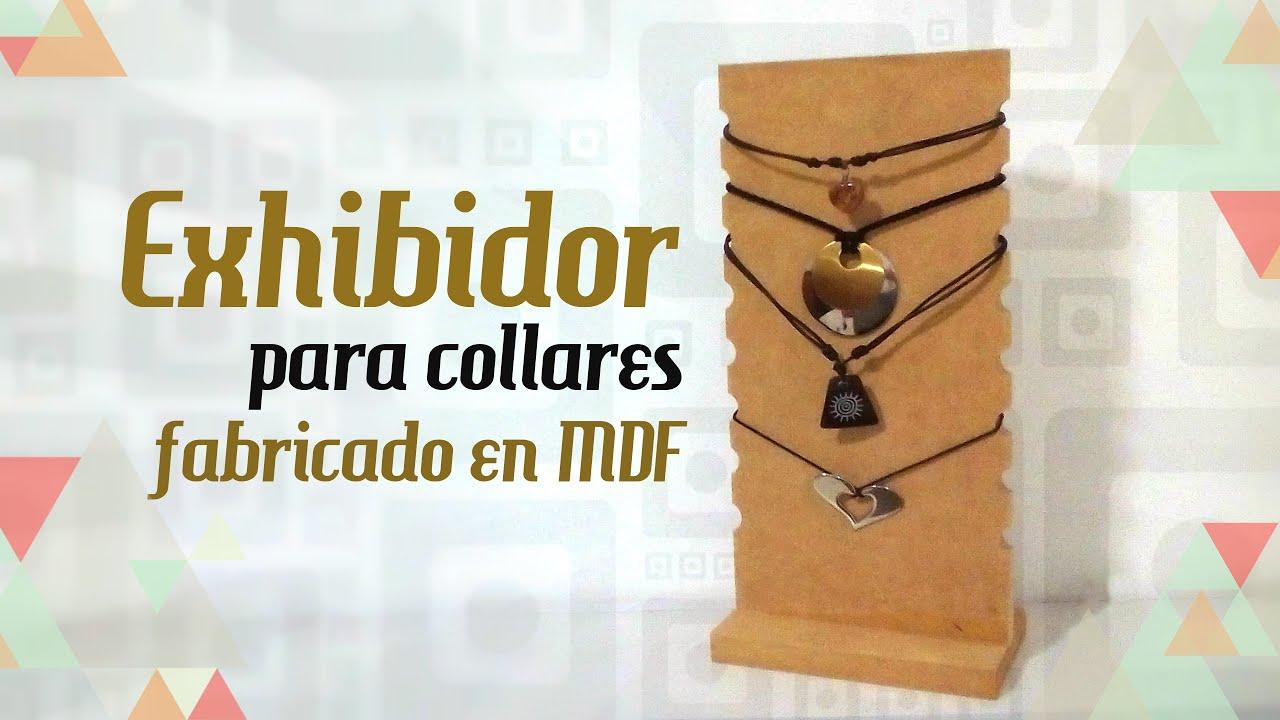 4163efcddd56 Exhibidor de collares fabricado en MDF - YouTube