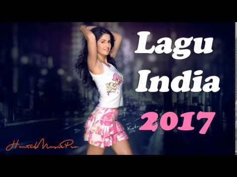 Lagu India Paling Enak Didengar 2017