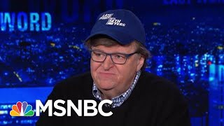 Michael Moore: Trump Knows He Is In Trouble In The Midwest | The Last Word | MSNBC