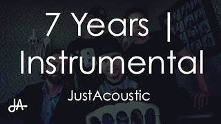 Download 7 Years - Lukas Graham (Acoustic Instrumental) MP3 song and Music Video