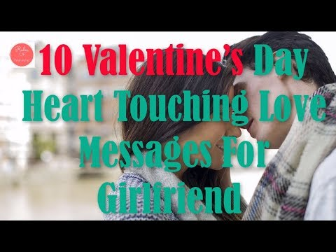 10 Valentine's Day Heart Touching Love Messages For Girlfriend | Rules Of Relationship