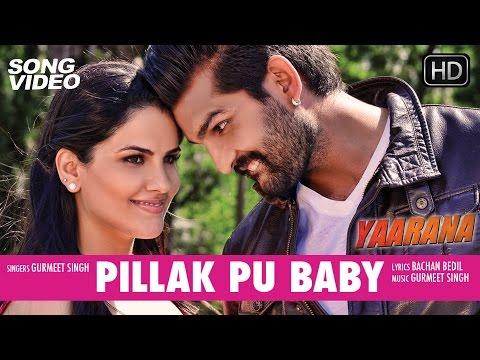 Pillak Pu Baby - Movie Yaarana | Latest Punjabi Song Video 2015 | Yuvraj Hans, Kashish Singh