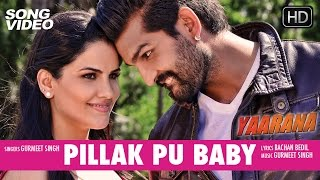 Pillak Pu Baby - Movie Yaarana | Latest Punjabi Song Video 2015 | Yuvraj Hans, Kashish Singh